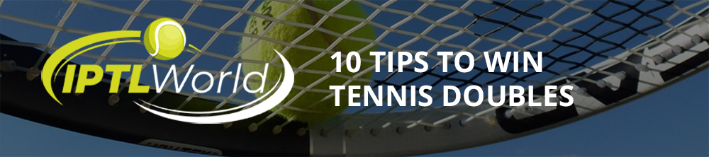 10 Tips To Win Tennis Doubles